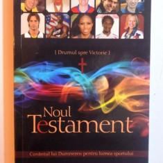 DRUMUL SPRE VICTORIE - NOUL TESTAMENT - CUVANTUL LUI DUMNEZEU PENTRU LUMEA SPORTULUI , 2010