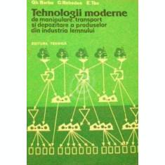 Tehnologii moderne de manipulare, transport si depozitare a produselor din industria lemnului