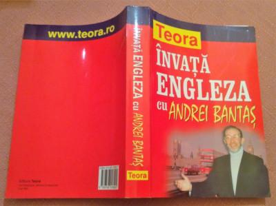 Invata Engleza cu Andrei Bantas (Gramatica+Traducerea/Retroversiunea)- Ed. Teora foto