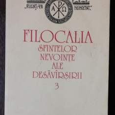 FILOCALIA SFINTELOR NEVOINTE ALE DESAVIRSIRII - 3 - VASILE RADUCA