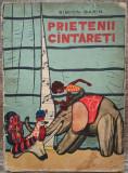 Prietenii cantareti - Simion Garin// ilustratii F. Lemkula