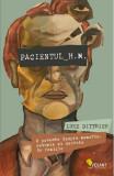 Pacientul H.M. O poveste despre memorie, nebunie si secrete de familie