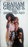 GRAHAM GREEN - THE SHIPWRECKED  Printed by Bantam Books, USA, 1968