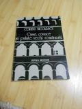 CORINA NICOLESCU--CASE, CONACE SI PALATE VECHI ROMANESTI - 1979