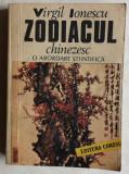 Virgil Ionescu - Zodiacul chinezesc, o abordare stiintifica, 1990