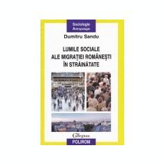 Lumile sociale ale migratiei romanesti in strainatate.