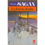 Francoise Sagan - La femme fardee ( 2 vol. )