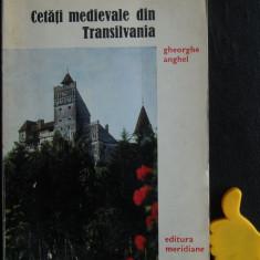 Cetati medievale din transilvania Gheorghe Anghel