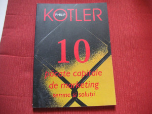 PHILIP KOTLER - 10 PACATE CAPITALE DE MARKETING