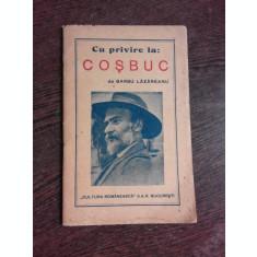CU PRIVIRE LA COSBUC - BARBU LAZAREANU