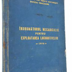Indrumatorul Mecanicului pentru exploatarea locomotivelor  1978
