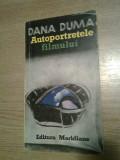 Autoportretele filmului - Dana Duma (Editura Meridiane, 1983)