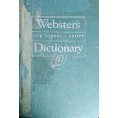 Webster's Dictionary. New School and Office