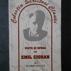FLORIN IONITA - VIATA SI OPERA LUI EMIL CIORAN