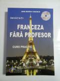 INVATATI FRANCEZA FARA PROFESOR ( + CD ) - ANA-MARIA CAZACU