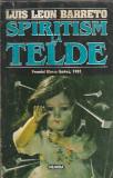 Spiritism la Telde - Luis Leon Barreto