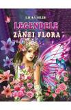 Legendele zanei Flora - Lidia Hlib