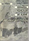 Iernarea Familiilor De Albine - Ion Miloiu