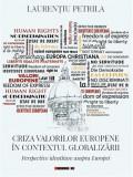 Criza valorilor europene in contextul globalizarii | Laurentiu Petrila