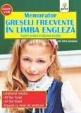 Memorator greseli frecvente in Limba Engleza. Suport pentru invatarea lectiilor. Clasele V-VIII/***