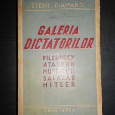 STERIE DIAMANDI - GALERIA DICTATORILOR. PILSUDSKY, ATATURK, MUSSOLINI, HITLER