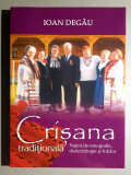 Crisana traditionala, VIII -  Pagini de etnografie, dialectologie - I. Degau
