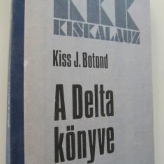 A Delta konyve - Kiss J. Botond