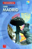 Madrid. Ghid turistic/Nick Inman, Clara Villanueva