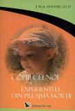 Copiii cei noi si experientele din preajma mortii/P. M. H. Atwater