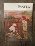 BANCILA - RUXANDRA DREPTU