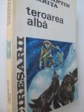 Teroarea alba (Ciresarii 4) - Constantin Chirita