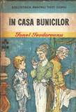In casa bunicilor - Ionel Teodoreanu / BPTC