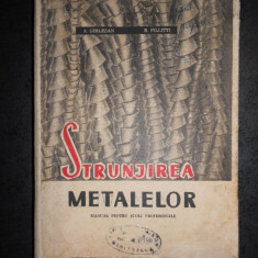 A. GHILEZAN, R. FILLITTI - STRUNJIREA METALELOR (1968)