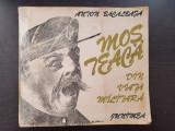 MOS TEACA DIN VIATA MILITARA - Anton Bacalbasa