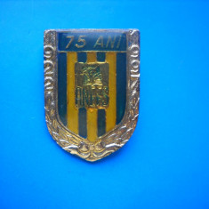 HOPCT ROMANIA INSIGNE VECHE ANEFS 75 ANI 1922-1997