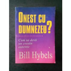 BILL HYBELS - ONEST CU DUMNEZEU ? (usor uzata)
