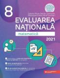 Cumpara ieftin Evaluarea Naţională 2021. Matematică. Clasa a VIII-a.