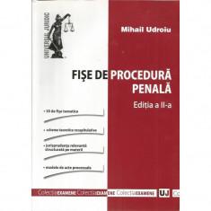 Fise de procedura penala (Editia a II-a) - Mihail Udroiu
