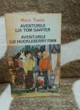 AVENTURILE LUI TOM SAWYER/HUCKLEBERRY FINN-MARK TWAIN