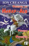 Povestea lui Harap-Alb. Povesti. Povestiri, Agora