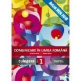 Comunicare in limba romana. Culegere clasa I - Simona Brie, Adina Micu, Clasa 1, Auxiliare scolare