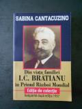 SABINA CANTACUZINO - DIN VIATA FAMILIEI I.C. BRATIANU IN PRIMUL RAZBOI MONDIAL, 2018