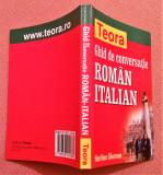 Ghid De Conversatie Roman-Italian. Teora, 2004  - Haritina Gherman