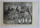 INMORMANTAREA FRATILOR REGINEI DRAGA IN NOAPTEA DE 28 MAI 1903 - CARTE POSTALA ILUSTRATA , DESEN , MONOCROMA , NECIRCULATA , CLASICA