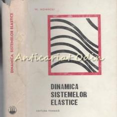 Dinamica Sistemelor Elastice - Witold Nowacki