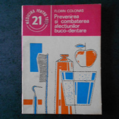 FLORIN COLONAS - PREVENIREA SI COMBATEREA AFECTIUNILOR BUCO DENTARE