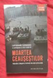 Moartea Ceausestilor: adevarul despre o lovitura de stat comunista / C. Durandin