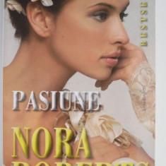 Pasiune – Nora Roberts