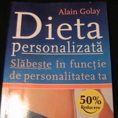 DIETA PERSONALIZATA-SLABESTE IN FUNCTIE DE PERSONALITATEA TA-ALAIN GOLAY-TRAD.