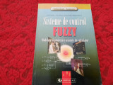 Sisteme de control FUZZY - Emil Sofron, N. Bizon, S. Ionita, R. Raducu RM2